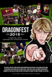 DRAGONFEST 2016, an Award Nominated Feature Film by Gregory Graham, Competes at Martialcon Film Festival within 2016 Action on Film Festival