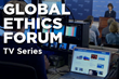 "Carnegie Council Launches Eighth Season of Weekly PBS TV Show, ""Global Ethics Forum,"" on September 3"