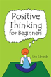 Author Says Positive Thinking will Change People's Lives