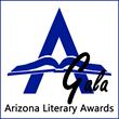 Arizona Authors' Association Announces 2016 International Literary Awards Finalists
