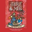 "Author Shawn M. Weeks's Newly Released ""Siri & Me: The Big Move"" is a Touching Tale for Children About the Beauty of God's Country"