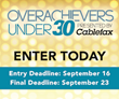 Cablefax Seeks Entries for the Third Annual Overachievers Under 30 Awards Program
