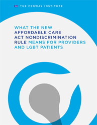 "Cover of Fenway policy brief ""What the new Affordable Care Act nondiscrimination rule means for providers and LGBT patients"""
