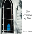 """Author Jill Rath's Newly Released """"The Promises of God"""" is a Visual Feast of Breathtaking Photos Paired with Inspiring Scripture Verses"""
