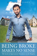 Author Marshall James's Newly Released 'Being Broke Makes No Sense: The Secrets to Supernatural Abundance in the Kingdom' Unveils God's Hope for All of His People