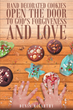 "Denis J. McCarthy's Newly Released ""Hand Decorated Cookies Open the Door to God's Forgiveness and Love"" Portrays a Young Girl Impressing Life-Changing Hope Upon Others"