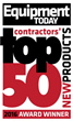 Equipment Today magazine announces contractors' choices for the 2016 Top 50 new construction products
