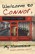 """Author Roger Stephen Smith's Newly Released """"Welcome to Connor, My Hometown"""" is an Intriguing Tale of People Coming Together to Help a Beloved Friend"""