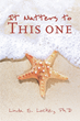 "Author Linda S. Locke, PhD's Newly Released ""It Matters to This One"" Is a Charming Story That Brings to Light the Desire of Those Devoted to Changing the Lives of Others"