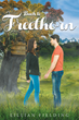 """Author Lillian Fielding's Newly Released """"Back to Freethorn"""" is a Fascinating Tale that Immerses the Reader in a Breathtaking Story of Two Girls Lost in an Unknown World"""