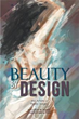 Malcolm W. Marks, Christopher A. Park Release 'Beauty By Design'