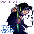 Fever Dreams by Mia Borders