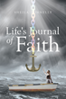 Author Sheila Donnelly's Newly Released Book, 'Life's Journal of Faith,' Is a Collection of Poems Following the Author's Life Through a Decade of Travels and Discoveries