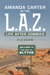 Author Jo Lee Auburne's New Book, 'Amanda Carter in the L.A.Z., Life After Zombies,' Is a Stunning Tale of Self-Preservation and What One Woman Finds in Herself to Live