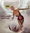 Russell Wilson unleashes VOLCANO WOMAN, an exciting new comic book!