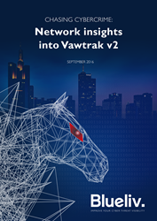 Blueliv reveals latest Vawtrak intelligence in new report