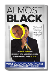 Book Cover of Almost Black: The True Story of How I Got into Medical School by Pretending to Be Black