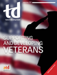 ATD Publishes Special Magazine Supplement Focused on Helping Veterans Transition to Meaningful Work Outside of Military