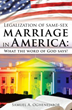 Riveting New Xulon Book Shares The Author's Strong Beliefs On Same Sex Marriage In America – Provides Powerful Thought-Provoking Lessons For All Readers