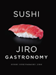 SUSHI: JIRO GASTRONOMY, a mouthwatering & stylish pocket guidebook from renowned chef Jiro Ono!