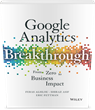 """Breakthrough"" your Wall of Digital Data with this Complete Google Analytics Book by E-Nor"