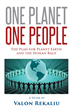 "Author Valon Rekaliu's New Book ""One Planet One People"" is a Practical Vision to End War, Focus on the Basic Needs of all People, and Bring about an Era of Prosperity"