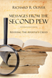 """Author Richard Oliver's Newly Released """"Messages from the Second Pew: Reviving The Apostle Creed"""" is a Fresh Look at Christian beliefs Expressed in the Apostles' Creed"""