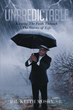 """Dr. Keith Don Mosby, Sr.'s newly released """"Unpredictable: Keeping The Faith Through The Storms of Life"""" is the true story of how one man overcame all obstacles."""
