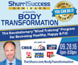 "Shurr ! Success Seminars Presents ""Body Transformation"" Program Sept. 28, 2016"