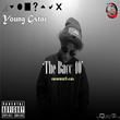"UK Recording Artist Young Gstar Releases New Mixtape ""The Bacc 40"""