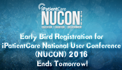 Early Bird Registration for iPatientCare NUCON 2016 Ends Tomorrow
