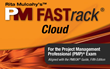 PM FASTrack® Cloud: Access Online from Anywhere and Optimized for Mobile Devices