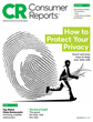 Consumer Reports Takes On Privacy, Recommends 66 Ways to Prevent Hackers and Companies from Capturing Your Data