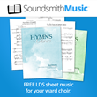 New LDS Sheet Music for Ward Choirs Available from SoundsmithMusic.com