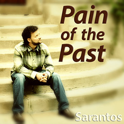 Sarantos album cover artwork Pain Of The Past solo music artist Voice of Chicago new pop rock free release Charity