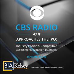 BIA/Kelsey report, CBS Radio IPO