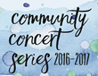 PVUMC Announces Community Concert Series 2016-2017