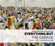 Everything But the Garage Sale