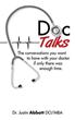 Dr. Justin Abbott Releases 'Doc Talks'