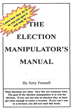 Book reveals 'The Election Manipulator's Manual'