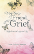 Hello, Meet My New Friend, Grief