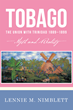 Unions, Truths and Affairs: Uncovering Tobago's Past