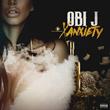 "Oklahoma Recording Artist Obi J Releases New Music Single ""Xanxiety"""