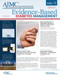 Therapeutics Issue of Evidence-Based Diabetes Management Takes on Cost, Coverage, and Combinations