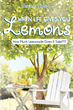 "Author Bonnie Ortega's newly released ""When Life Gives You Lemons: How Much Lemonade Does It Take???"" is an Inspiring Tale of Filling the Void to Seize Life and Love."