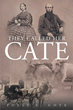 "Polly Cote's Newly Released ""They Called Her Cate"" is the Fascinating Life and Times of Hannah Catherine Loring Langdell as Told Through her Personal Diaries from 1863"