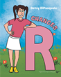 "Betsy DiPasquale's New Book ""Chances R."" is an Entertaining and Comical Children's Story Depicting Some of Life's Little Lessons"