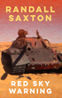 Book Release: Red Sky Warning by Randall R. Saxton
