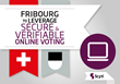Fribourg to Leverage Secure and Verifiable Online Voting Provided by Scytl and Swiss Post