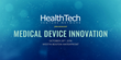 Healthcare Entrepreneurs and Investors Meet in Boston for 3rd Annual HealthTech Venture Network Conference